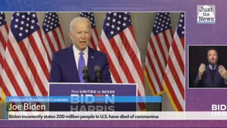 Biden incorrectly states 200 million people in U.S. have died of coronavirus