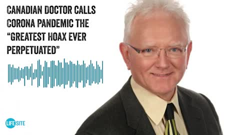 Canadian doctor destroys 'utterly unfounded public hysteria' over COVID-19