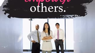 Leaders Empower Others