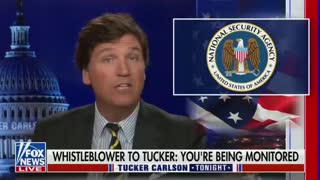 BOMBSHELL REPORT: Tucker Carlson claims NSA is spying on him.