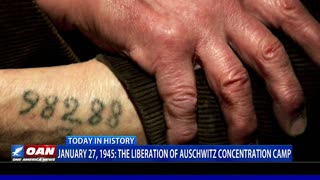 January 27, 1945: The Liberation of Auschwitz Concentration Camp