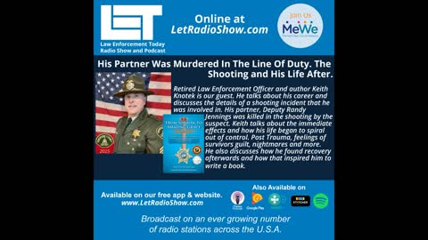 His Partner Was Murdered In The Line Of Duty. The Shooting and His Life After.