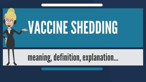 What Does It Mean To Shed From A Vaccine