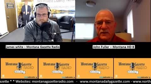 Montana Gazette Radio – John Fuller Complete Interview