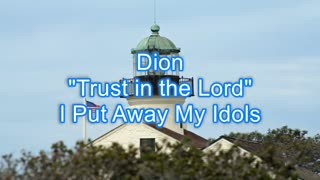 Dion - Trust in the Lord #356
