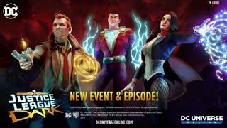 DC Universe Online - New Event & Episode Justice League Dark Trailer