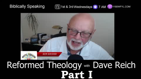 Biblically Speaking | Reformed Theology | Part I