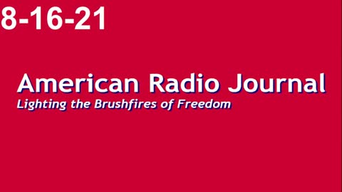 American Radio Journal 8-16-21