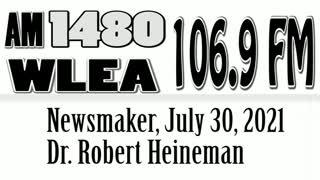 Wlea Newsmaker, July 30, 2021, Dr Robert Heineman