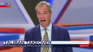 Nigel Farage slams Biden's unilateral Afghanistan withdrawal debacle.