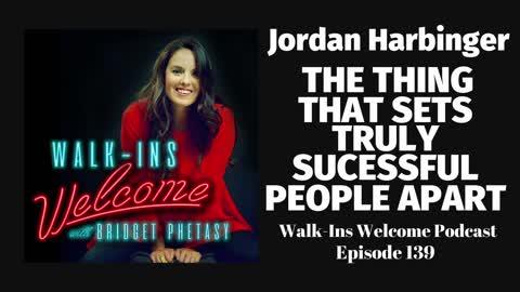 Walk-Ins Welcome Podcast 139 - Jordan Harbinger