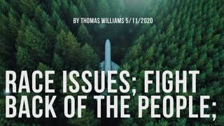 Race issues; Fight back of the people;