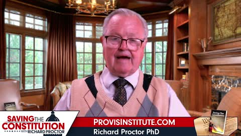 The Supreme Court Did What?! - Richard Proctor - Saving The Constitution - Ep. 3