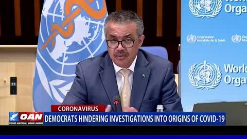 Democrats hindering investigations into origins of COVID-19