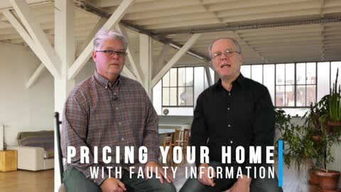 Pricing Your Home with Faulty Information