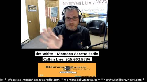 Montana Gazette Radio Live – Brief News Update 3.31.2021