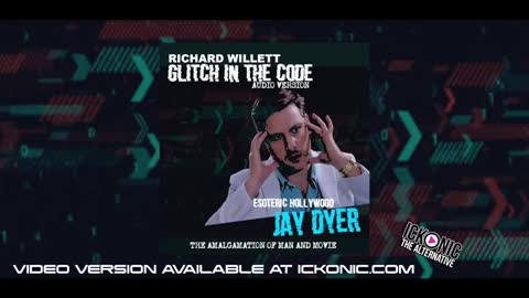 GLITCH IN THE CODE JAY DYER - (THE AMALGAMATION OF MAN & MOVIE)