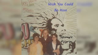 'Elisha' G.A. Mann...1 Times Like These...Wish You Could Be Here (Strang'r Pilgr'm)