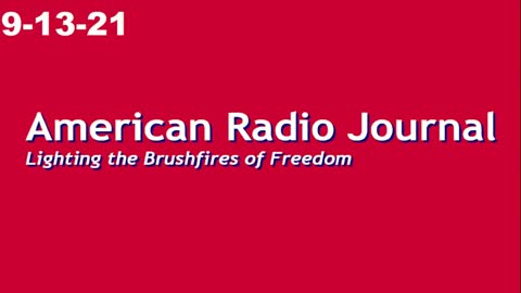 American Radio Journal 9-13-21