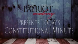 Today's Constitutional Minute: Founding Principles