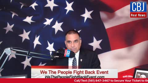 CBJ Real News Podcast Show (Part 228): How to Fight Back Against the Radicals Destroying America