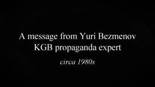 Yuri Bezmenov propaganda expert