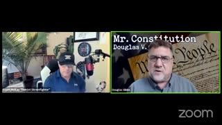 5.11.21 Patriot Streetfighter with Mr. Constitution Douglas V Gibbs: Part 6