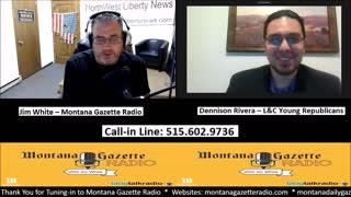 Montana Gazette Radio – Dennison Rivera from L&C Young Republicans Live