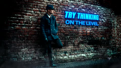 Try Thinking on the level