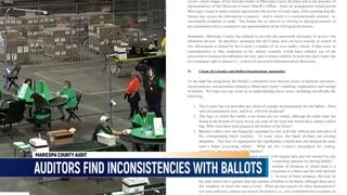 Auditors Find Omissions, Inconsistencies And Anomalies With Maricopa County Ballots Number