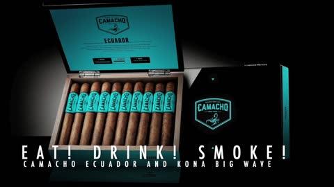 Eat! Drink! Smoke! Episode 131: Camacho Ecuador and Kona Brewing Big Wave Golden Ale