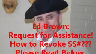 Political Prisoner Ed Brown - Request for Assistance to Public