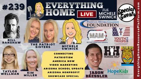 239: Connecting, Patriotism, America Now, Video Marketing, Arizona School Rules & Nonprofit Showcase