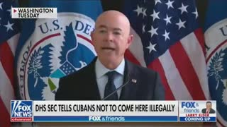 DHS Secretary Mayorkas Says Cuban Refugees Will Be Turned Away