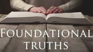 Foundational Truths part 2 - Practical Faith