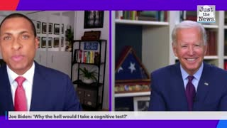 Joe Biden: 'Why the hell would I take a cognitive test?'