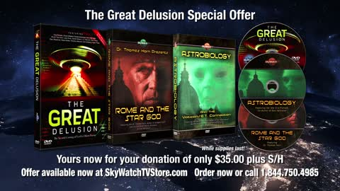 """UNCOVER """"THE GREAT DELUSION"""" OF THE END-TIMES RIGHT NOW!"""