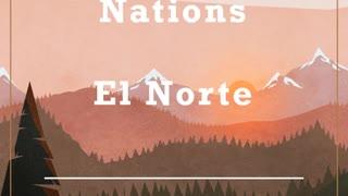 11 American Nations Review: Episode 1 (El Norte)