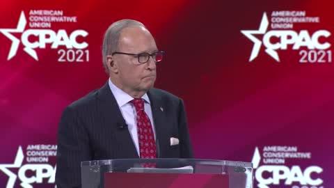 Larry Kudlow at CPAC 2021