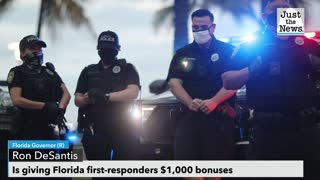Florida GOP Gov. DeSantis announces state gives $1,000 each to 174,000 first-responders, 'heroes'