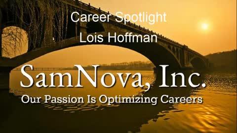 Optimize Your Career | Career Spotlight #6 | Lois Hoffman