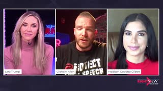 WATCH: The Right View with Lara Trump, Graham Allen, and Madison Gesiotto Gilbert!