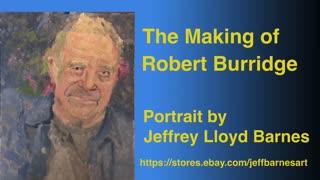 Oil Painting Portrait Demo of American Abstract Artist Robert Burridge