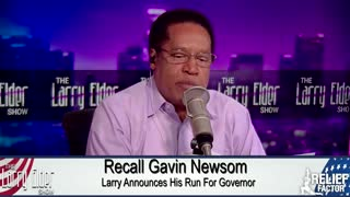 Larry Elder Announces HE IS Running For Governor