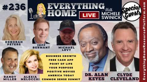 236 DR ALAN KEYES + Biz Growth, Free Cash, Life, Purpose, Faith Films, America, Common Sense Summit