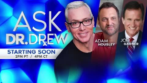 Afghanistan Crisis & 9/11: Adam Housley & Joe Garner on Ask Dr. Drew