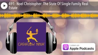 Noel Christopher Shares The State Of Single Family Real Estate