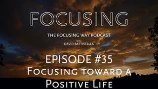TFW-035 Focusing toward a positive life