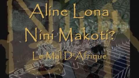 Aline Lina Nini Makoti?