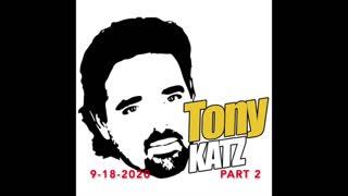 Tony Katz Today - 9-18-2020 - Part Two Podcast